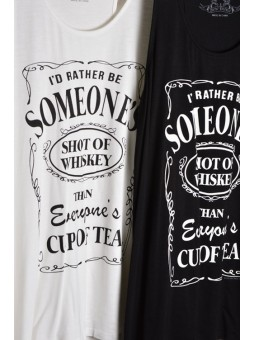 I'd Rather be Someone's Shot of Whiskey Than Everybody's Cup of Tea Racerback Tank Top