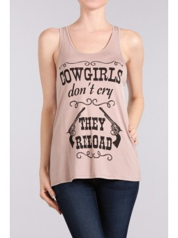 Cowgirls Don't CRY They Reload Sleeveless Top